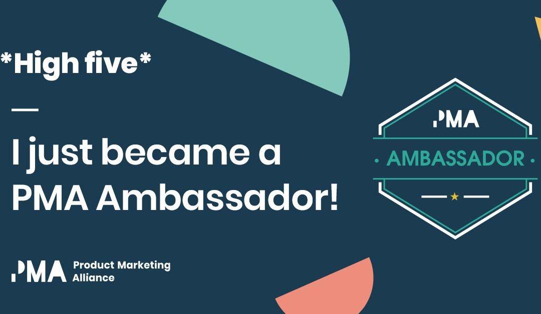 Becoming a Product Marketing Ambassador!