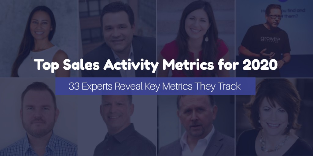 15 Key Sales Activity Metrics to Track in 2020 (According to the Experts)