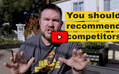 You Should Recommend Your Competitors (only if you want them for life!)